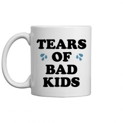 Tears Of Bad Kids Father's Day