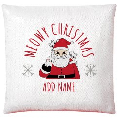Have a Meowy Christmas Adorable Sequin Pillow Case