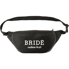 Custom Bride To Be Fanny Pack Bachelorette