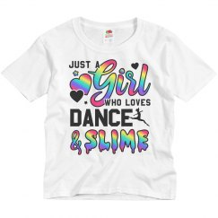 Dance Gift Girl Loves Slime & Dance
