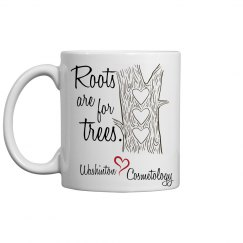 Roots Are For Trees Mug