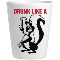 Drunk Like a Skunk