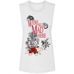 We're All Mad Here Muscle Tank