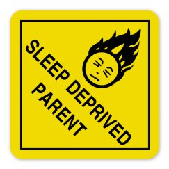 Sleep Deprive Parent (Wide Edge)