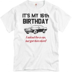 16th Birthday Gag Gift Car Shirt