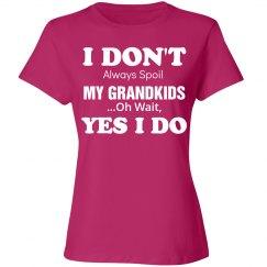 I don't spoil my grandkids