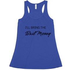 Bail Money Flowy