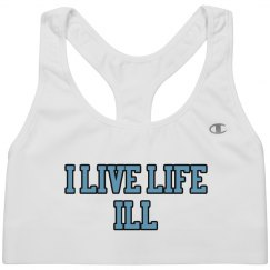 I Live Life ILL Team Sports Bra