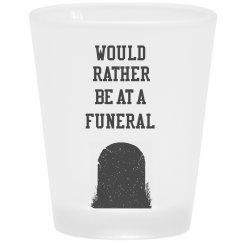 Funeral Shot Glass