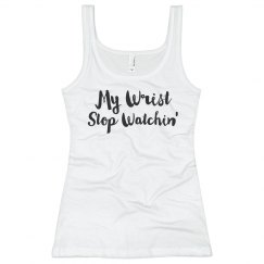 BFF My Wrist, Stop Watchin'