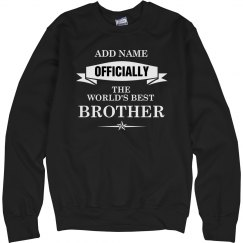 World's best brother sweatshirt