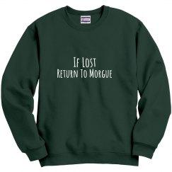 Morgue Sweatshirt