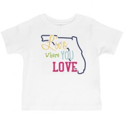 Toddler- LIVE Where you LOVE