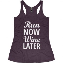 Run Now Wine Later Fitness Tank