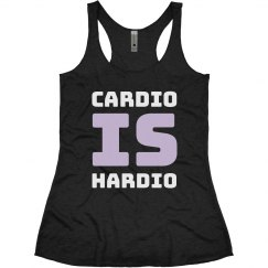 Cardio Is Hardio Workout Tank