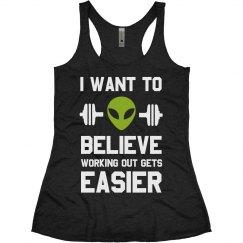 Sci Fi Believe Funny Workout Tank