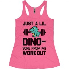 Funny Just A Lil' Dino-Sore Workout