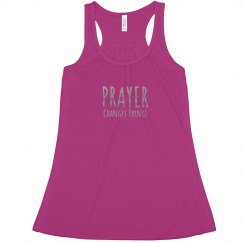 PRAYER CHANGES THINGS Silver Metallic Text