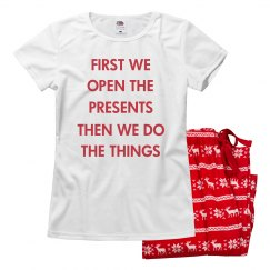 First We Open Presents Funny Design