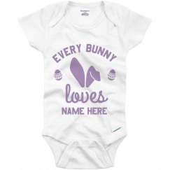 Personalized Every Bunny Loves Easter Baby Name