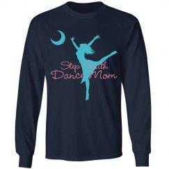 Dance Mom Long Sleeve Tee