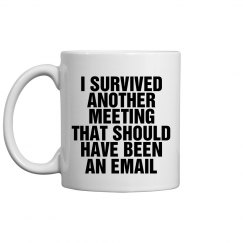 Survived An Email Meeting