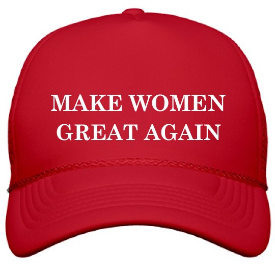 d58835ae52d MAKE WOMEN GREAT AGAIN Film and Foil Solid Color Snapback Trucker Hat  The  21 Store
