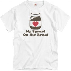 My Spread On Her Bread