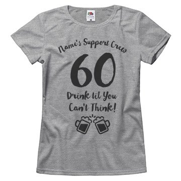 60 Years Old Support Crew