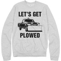 Let's Get Plowed