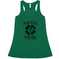 Pinch Me & You Die