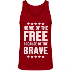 We Are Free Because Of The Brave