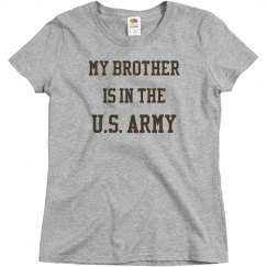 My brother is in the u.s. army
