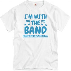 Im With The Band t shirt