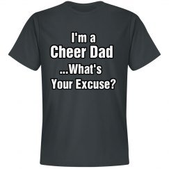 Cheer Dad Excuse Tee