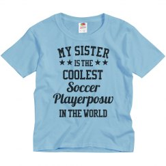 Sister Is The Coolest Playerposw