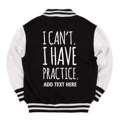 Can't Have Practice Custom Kids Sports