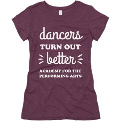 Ladies Dancers Turn Out Better T APA