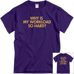 Purple Workload Unisex T-Shirt