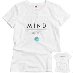 Mind over matter tee