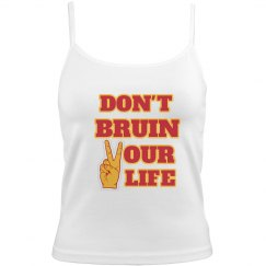 Don't Bruin Your Life Tank