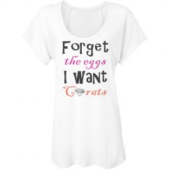 Funny Easter Shirt Forget The Eggs I Want Carats