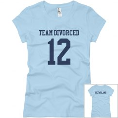 Team Divorced w/Back