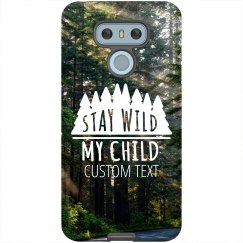 Stay Wild Custom Android Case