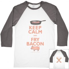 Keep Calm Fry Bacon Raglan Unisex Tee