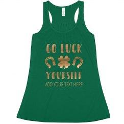 Gold Metallic Luck Yourself