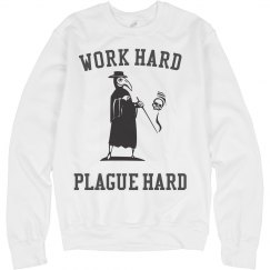 Plague Hard Sweatshirt