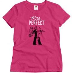 Mrs. Perfect - Women's Tee
