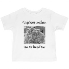 stay at home with meerkats-kid's tee