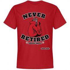 NEVER RETIRED